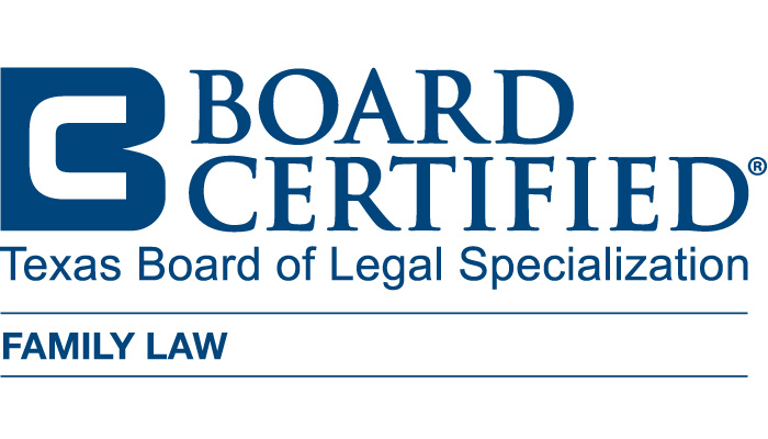 Board Certified in Family Law by the Texas Board of Legal Certification
